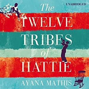 The Twelve Tribes of Hattie Audiobook