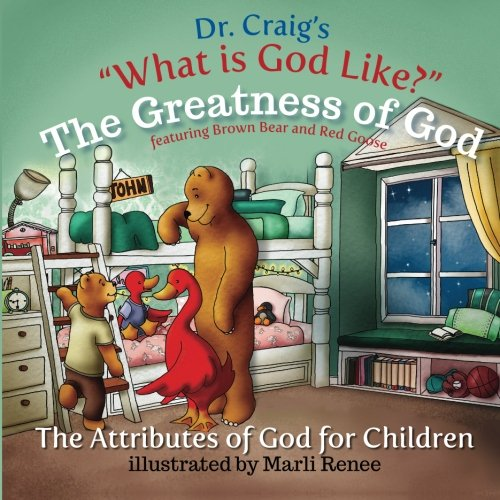 The Greatness of God (What Is God Like?) (Volume 10)