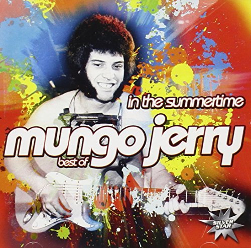 Mungo jerry - In The Summertime Best Of - Zortam Music