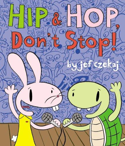 Hip and Hop, Don't Stop! (Hip & Hop Book, A)