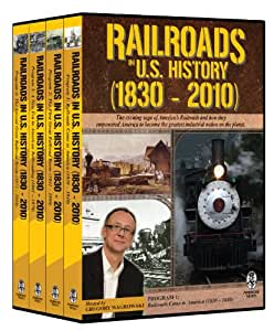 Railroads in U.S. History (1830-2010)