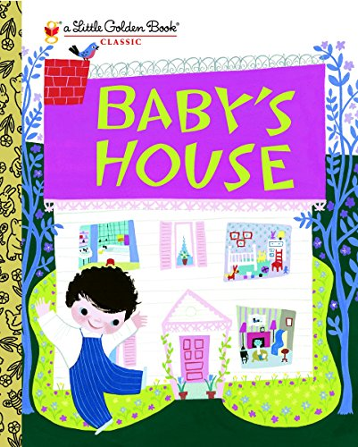 Baby's House (Little Golden Book)