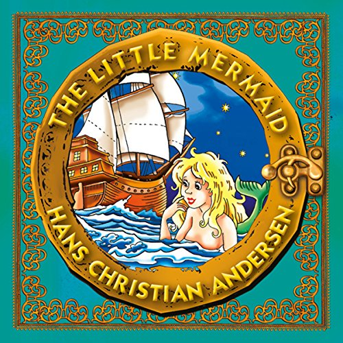 The Little Mermaid: Classic Fairy Tales for Children -
