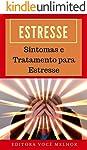 Estresse: Sintomas e Tratamento para Estresse
