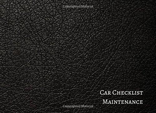 Car Checklist Maintenance: Vehicle Maintenance Log