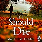 If I Should Die | Matthew Frank