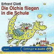 Die Olchis fliegen in die Schule | Erhard Dietl