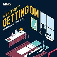 Getting On: A BBC Radio 4 full-cast drama