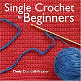Single Crochet for Beginners