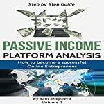 Passive Income: How to Become a Successful Online Entrepreneur | Sabi Shepherd
