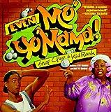 Even Mo'Yo' Mama!, Snap C. Pop and Kid Rank, 1575662019