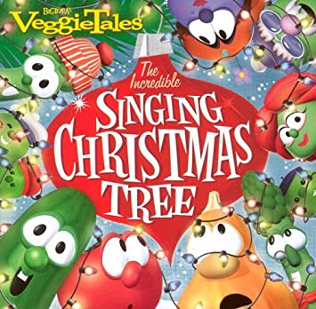 - VeggieTales - The Incredible Singing Christmas Tree - Amazon.com Music