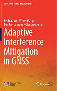Engineering satellite based navigation and timing global navigation adaptive interference mitigation in gnss navigation science and technology fandeluxe Images