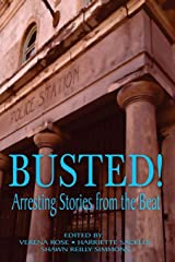 Busted! Arresting Stories from the Beat Paperback