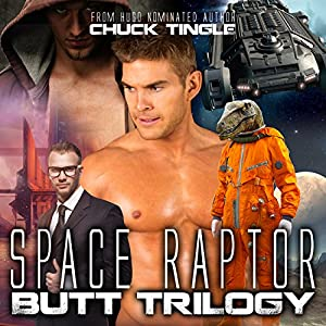 Space Raptor Butt Trilogy Audiobook