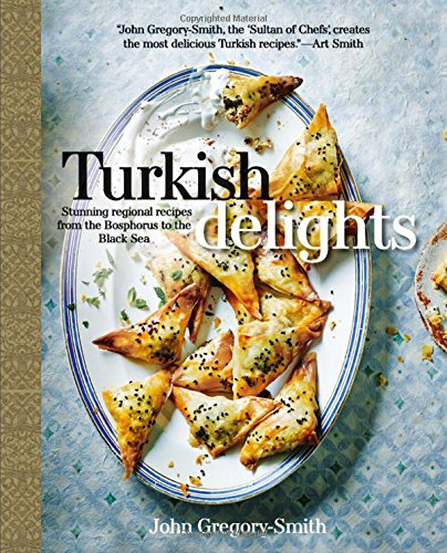 Turkish delights stunning regional recipes from the bosphorus to turkish delights stunning regional recipes from the bosphorus to the black sea john gregory smith 9781909487482 amazon books forumfinder Image collections