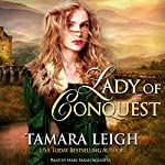 Lady of Conquest: A Medieval Romance | Tamara Leigh