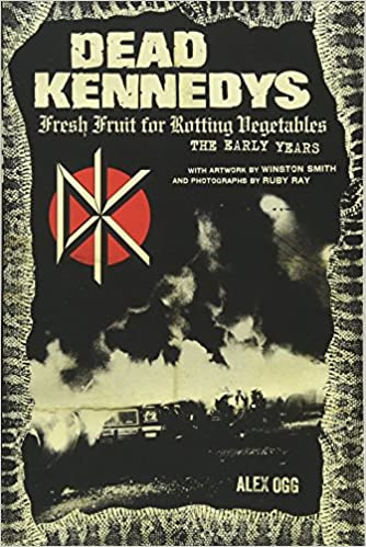 Dead Kennedys Fresh Fruit For Rotting Vegetables The Early Years
