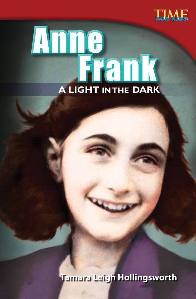 Anne Frank: A Light in the Dark (library bound) (TIME FOR KIDS® Nonfiction Readers)