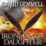 Ironhand's Daughter: Hawk Queen, Book 1 | David Gemmell