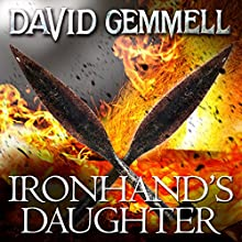 Ironhand's Daughter: Hawk Queen, Book 1 Audiobook by David Gemmell Narrated by Adjoa Andoh