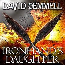 Ironhand's Daughter: Hawk Queen, Book 1 Audiobook by David Gemmell Narrated by Adjoa Andoh