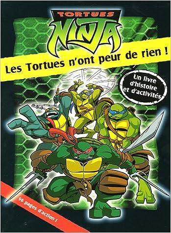 Tortues Ninja : Les Tortues nont peur de rien!: Amazon.es ...
