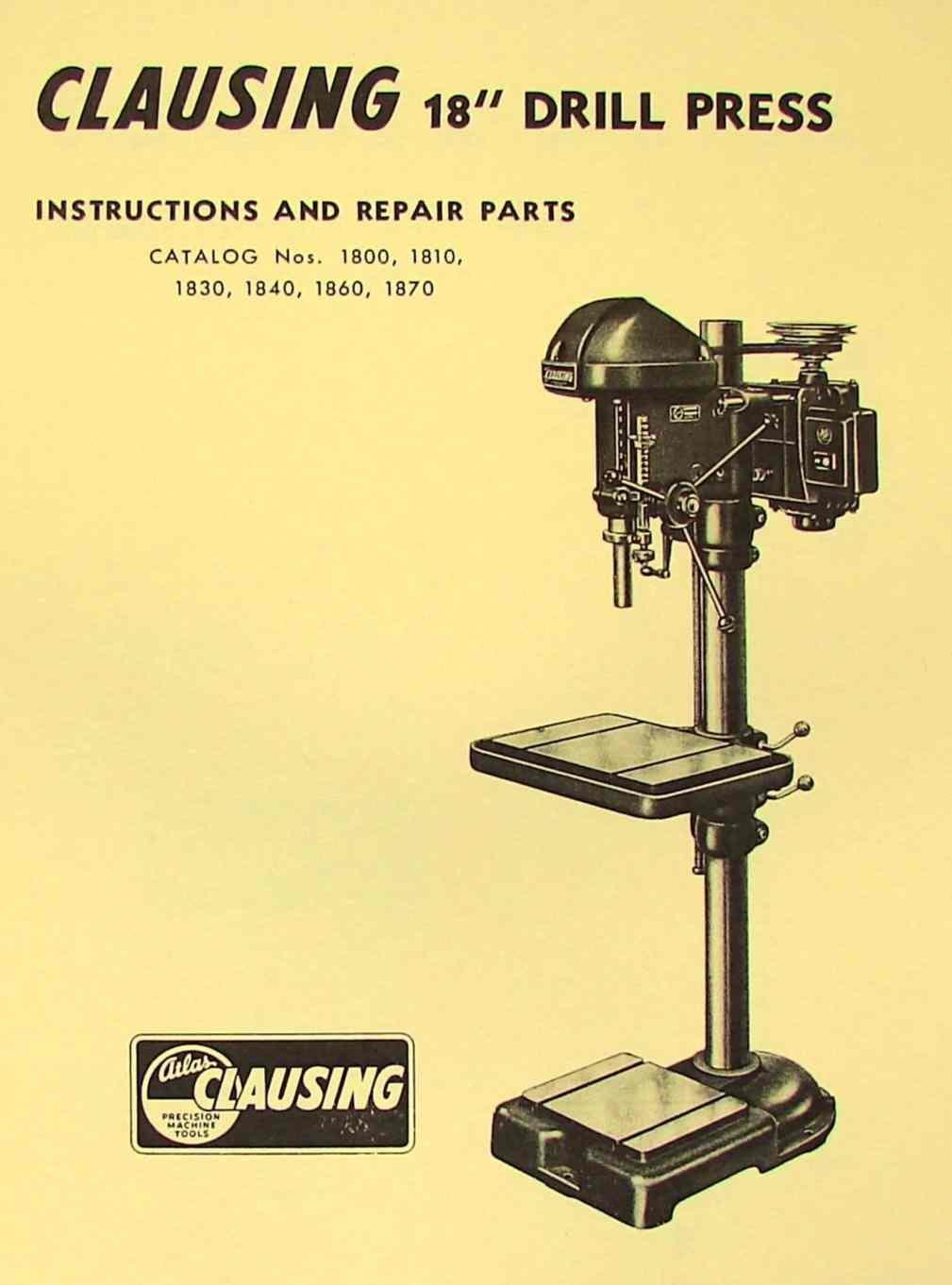 "CLAUSING Atlas 18"" 1800 Series Drill Press Operating Part Manual: Misc.:  Amazon.com: Books"