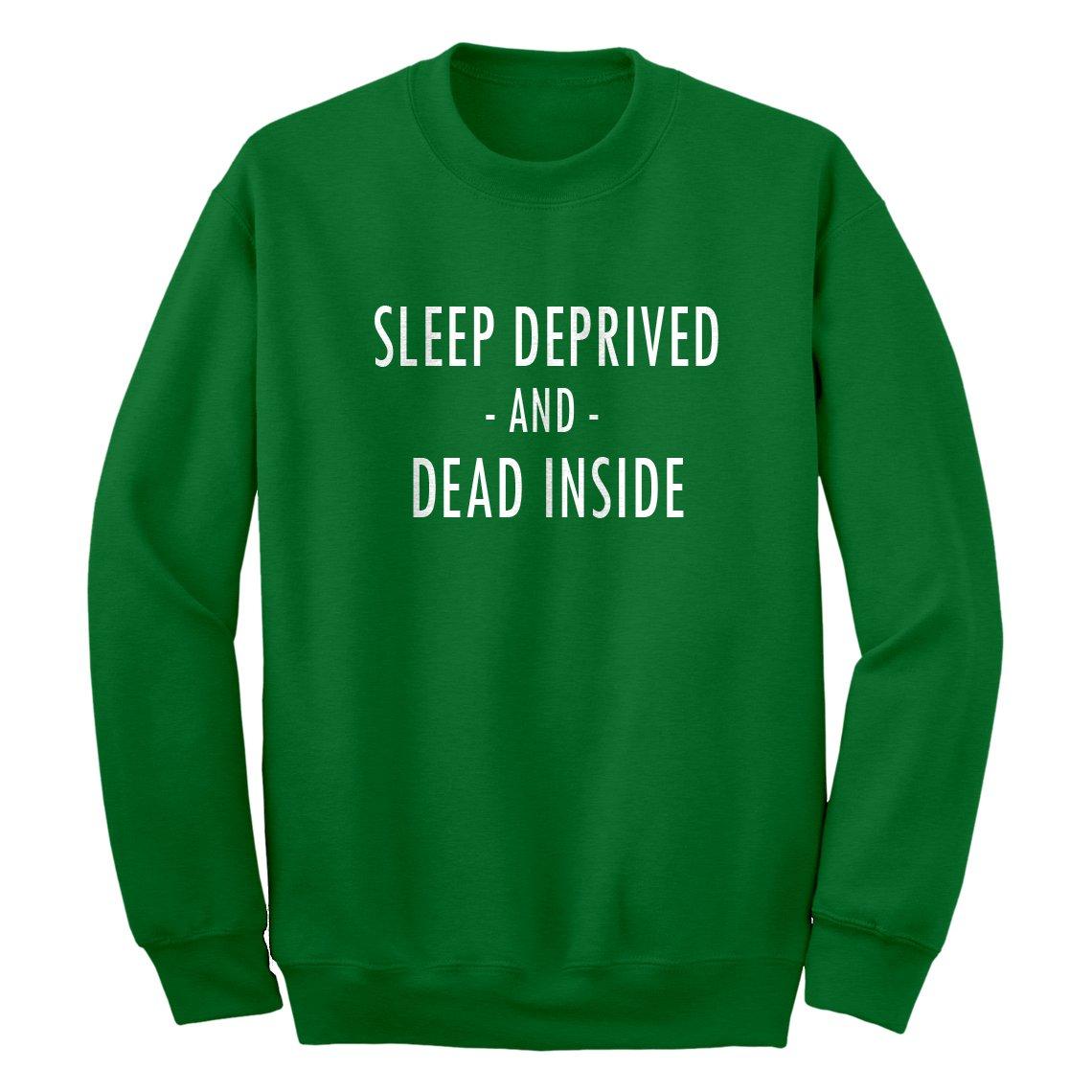 Indica Plateau Sleep Deprived and Dead Inside Sweatshirt 3555-C