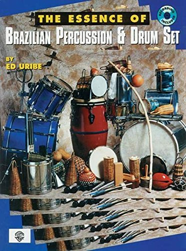 [The Essence of Brazilian Percussion & Drum Set (Book & CD)] (Orchestral Percussion)
