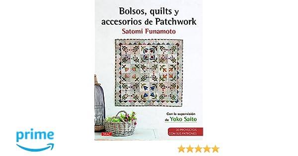 Bolsos, Quilts Y Accesorios De Patchwork: Amazon.es: Satomi ...