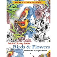Adult Coloring Book: Birds and Flowers : Stress Relieving Patterns