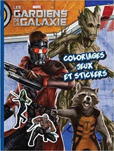 dc8cbbe39763 Les Gardiens de la Galaxie   Coloriages, jeux et stickers  Amazon.fr   Hachette Jeunesse  Livres