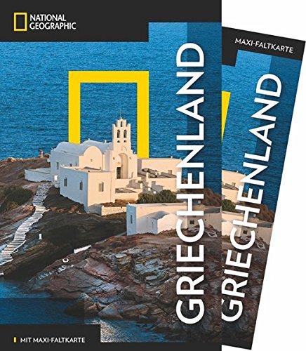 NATIONAL GEOGRAPHIC Reiseführer Griechenland: Das ultimative Reisehandbuch mit über 500 Adressen und praktischer Faltkarte zum Herausnehmen für alle Traveler. (NG_Traveller)