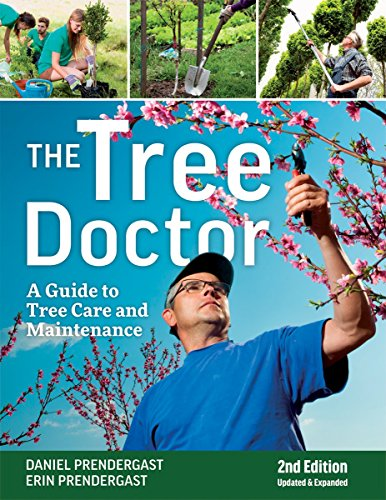 Book Cover: The Tree Doctor: A Guide to Tree Care and Maintenance