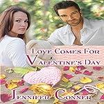 Love Comes for Valentine's Day: The Mobile Mistletoe Series, Book 1 | Jennifer Conner