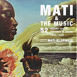 Mati & the Music: 52 Record Covers 1955 - 2005 (English, Spanish and French Edition)
