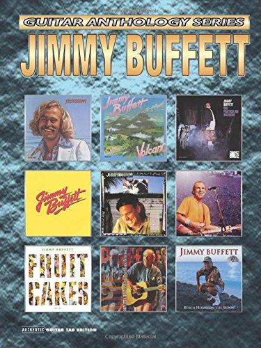 Jimmy Buffett -- Guitar Anthology: Authentic Guitar TAB (Guitar Anthology Series) ()