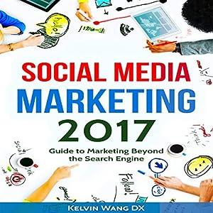 Social Media Marketing 2017 Audiobook