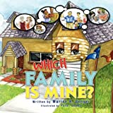 Which Family Is Mine?, Marion R. Genger, 143637720X