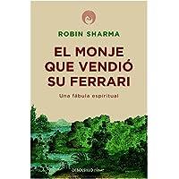 El monje que vendió su Ferrari: Una fábula