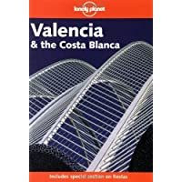 Valencia and the Costa Blanca (Lonely Planet Regional Guides) by Roddis, Miles (2002) Paperback