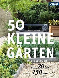 50 kleine grten von 20 bis 150 qm das ideenbuch - Kleinen Vorgarten Gestalten