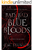 Bad, Bad Bluebloods: A High School Bully Romance (Rich Boys of Burberry Prep Book 2)