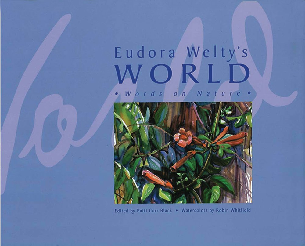 Download Eudora Welty's World: Words on Nature ebook