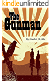 The Gunman (The Thorntons Book 1)