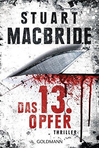 Das dreizehnte Opfer: Thriller (Detective Constable Ash Henderson, Band 1)