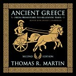Ancient Greece, Second Edition: From Prehistoric to Hellenistic Times | Thomas R. Martin
