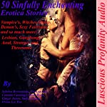 50 Sinfully Enchanting Explicit Erotica Stories: Vampires, Witches, Ghosts, Demons, Sexy Fairytales and So Much More | Sabrina Brownstone,Nora Wicked,Cammie Cunning,Lanora Ryan,Ginger James,Vivian Lee Fox,Sadie Sensual