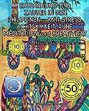 MALBUCH für ERWACHSENE: ENTPANNUNG und ZAUBER in den PHILIPPINEN - ANTI STRESS, ACHTSAMKEIT, RUHE, MEDITATION und KREATIVITÄT (Meditation, Entspannung ... zum Ausmalen) (Volume 2) (German Edition)